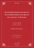 Noten: 44 sorbische Volkslieder - für Gesang und Gitarre